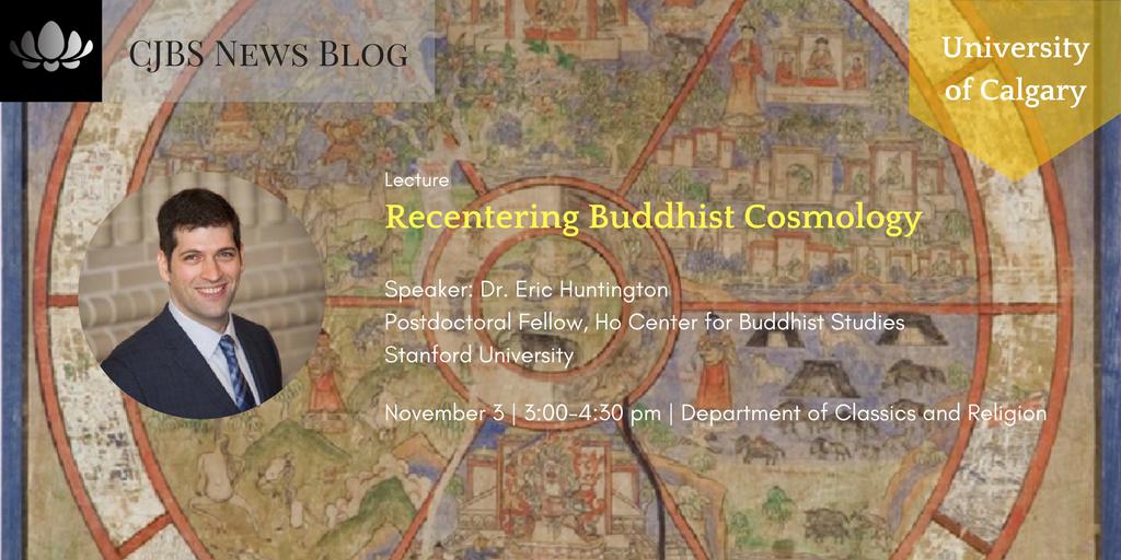 Art Ucalgary Calendar : Lecture university of calgary recentering buddhist