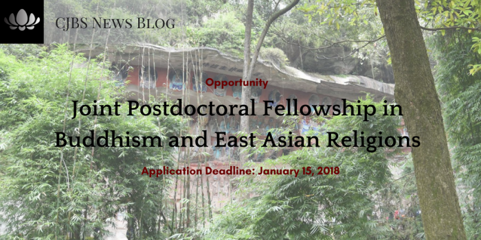 [Opportunities] Joint Postdoctoral Fellowship in Buddhism and East Asian Religions (Application deadline_ January 15, 2018)