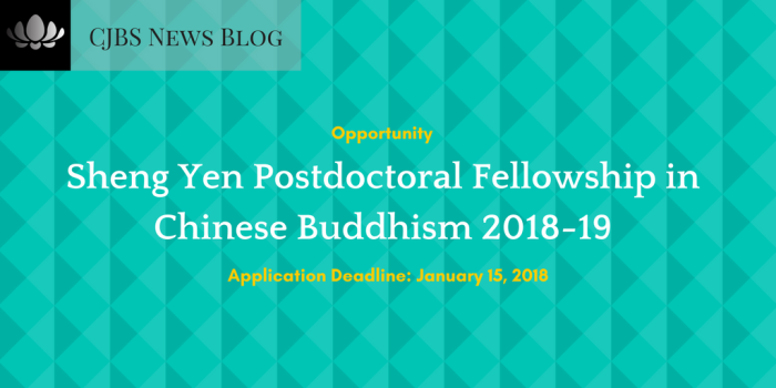 Sheng Yen Postdoctoral Fellowship in Chinese Buddhism 2018-19