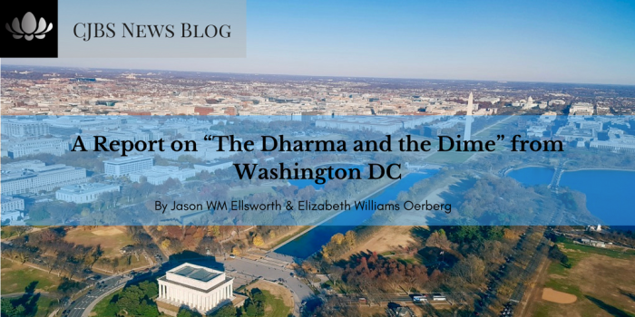 "A Report on ""The Dharma and the Dime"" from Washington DC"