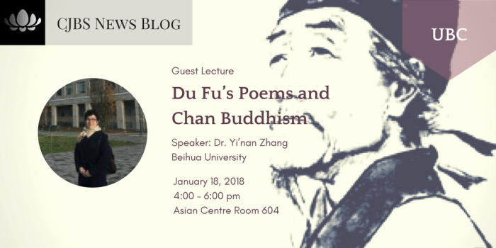 [Guest Lecture] UBC_ Du Fu_s Poems and Chan Buddhism (Jan.18, 2018)