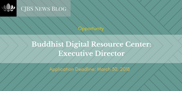 Buddhist Digital Resource Center_ Executive Director
