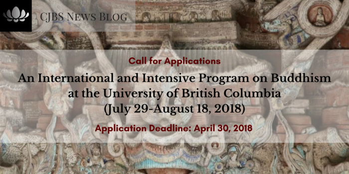 An International and Intensive Program on Buddhism at UBC (July 29-August 18, 2018)