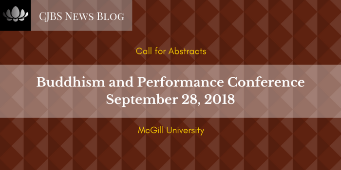 McGill University_ Buddhism and Performance Conference (September 28, 2018)