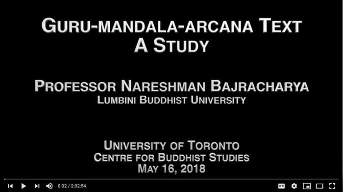 Gurumandalarcana Text: A Study -- Nareshman Bajracharya at University of Toronto