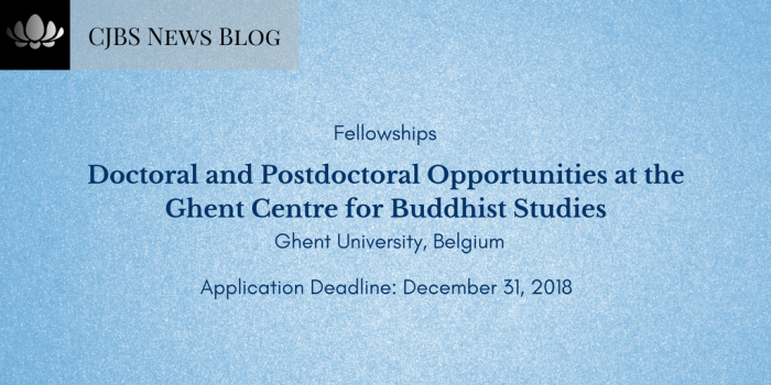 fellowship Doctoral and Postdoctoral Opportunities at the Ghent Centre for Buddhist Studies