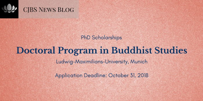 PHD Scholarships_ Doctoral Program in Buddhist Studies at the Ludwig-Maximilians-University in Munich