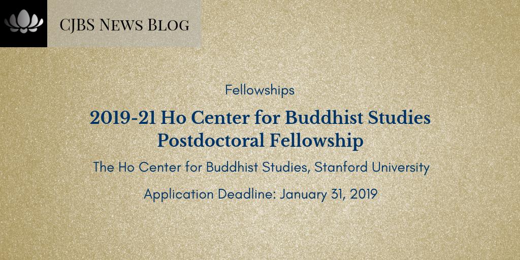 [Opportunity] 2019-21 Ho Center For Buddhist Studies