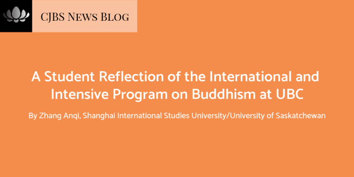 A Student Reflection of the International and Intensive Program on Buddhism at UBC