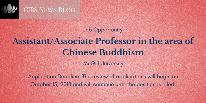 Assistant or Associate Professor in the area of Chinese Buddhism, McGill University