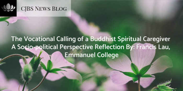 The Vocational Calling of a Buddhist Spiritual Caregiver _ A Socio-political Perspective Reflection